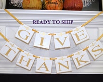 Give Thanks Banner, Thanksgiving Banner, Thankful Garland, Thanksgiving Decor, Thanksgiving Decoration, Fall Decor, Fall Banners