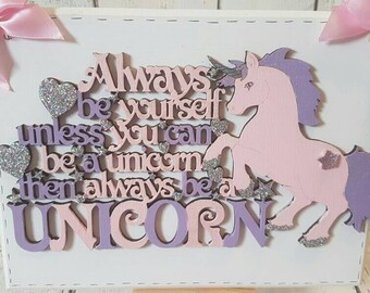 Handmade Unicorn sign.