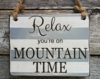 Mountain Sign, Mountain Decor, Mountain Art, Hanging Sign, Relax Mountain Time, Small Sign, Mountain Quote, Hiking Sign, Hiking Decor