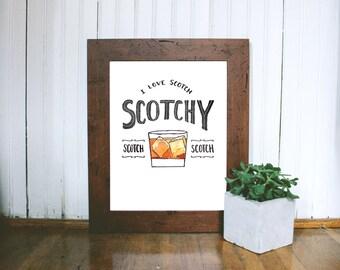 Anchorman I Love Scotch. Scotchy Scotch Scotch Art Print
