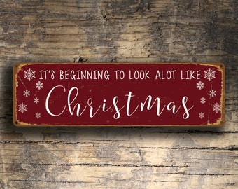 CHRISTMAS SIGN, Its Beginning to look a lot like CHRISTMAS, Christmas Signs, Vintage style Christmas Sign, Merry Christmas, Christmas Decor