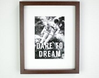 Dare to Dream Matted Art Print