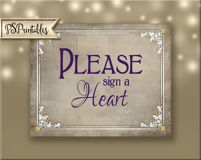 Sign our Heart Printable Wedding Sign - DIY wedding signage - Victorian wedding, plum gold white wedding - 4 sizes - Old Lace Collection