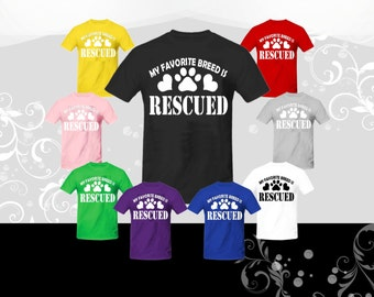 My Favorite Breed is Rescued Dogs, Cats, Pets T-shirt