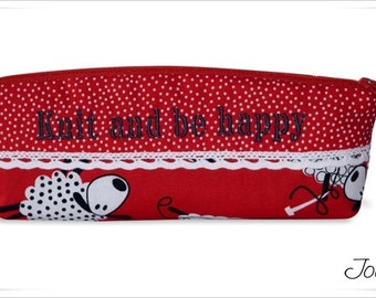 """Pencil Bag """"Knit and be happy"""""""