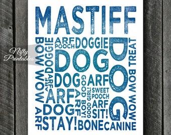Mastiff Print - INSTANT DOWNLOAD Mastiff Art - Typography Mastiff Poster - Mastiff Gifts - English Mastiff Wall Art - Bullmastiff Print