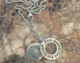 Too Beautiful... Miscarriage/Infant Loss Remembrance Necklace