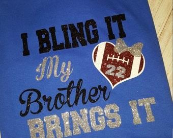 Football Shirts,Spirit Wear, School spirit ,Bling It ,Bother, Football, Football Field, Custom Tee