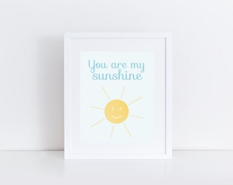 You Are My Sunshine Print, Instant Download, Printable Art, Nursery Print, Baby Shower Print, Typography Print