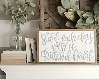 Start Each Day with a Grateful Heart | Wood Sign | Hand Painted Sign | Reclaimed Wood | Rustic Home Decor