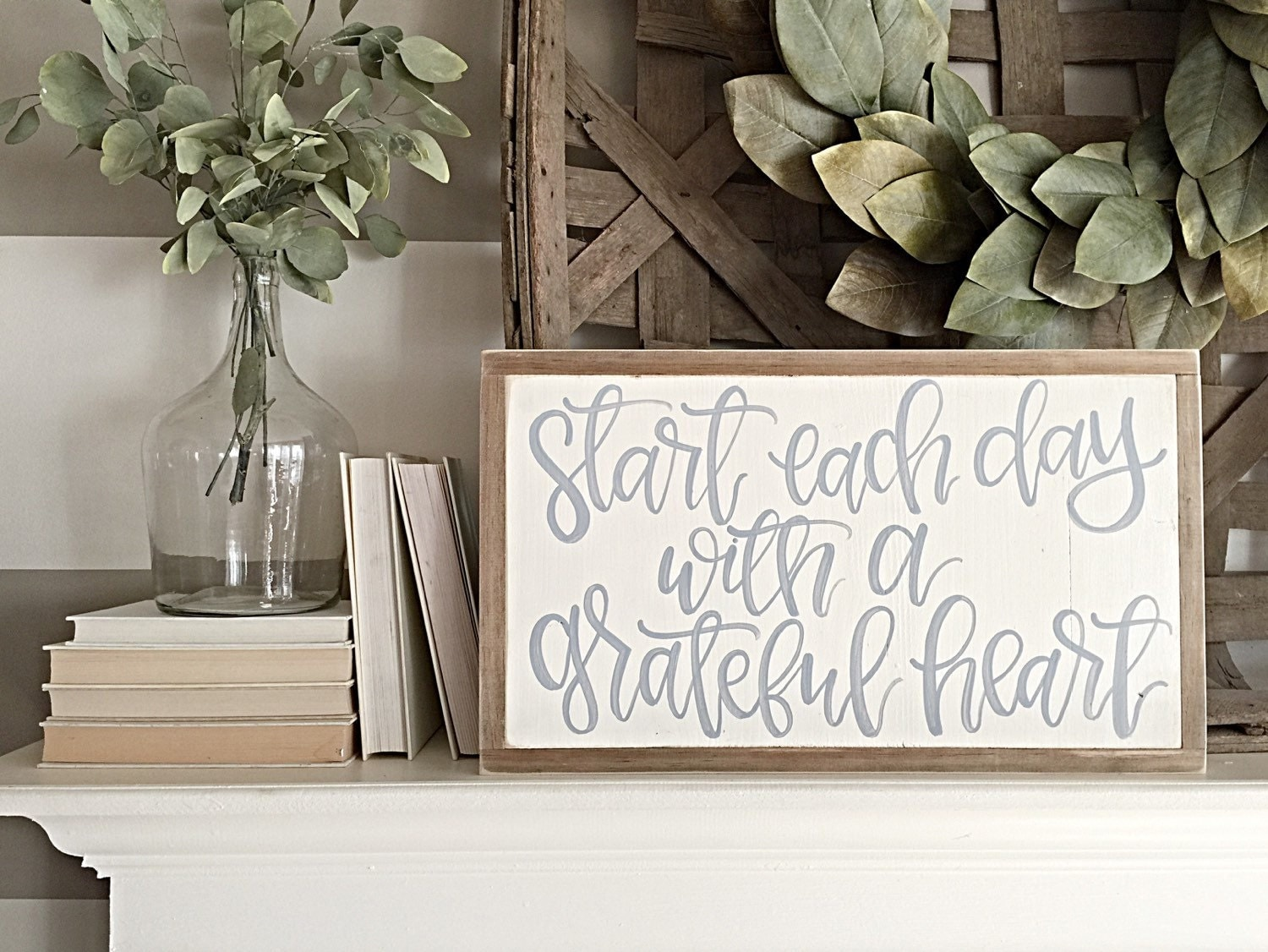 start each day with a grateful heart wood sign hand