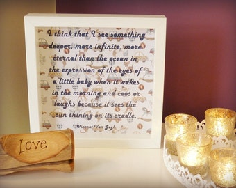 New Baby Gift - Framed Vincent Van Gogh quotation