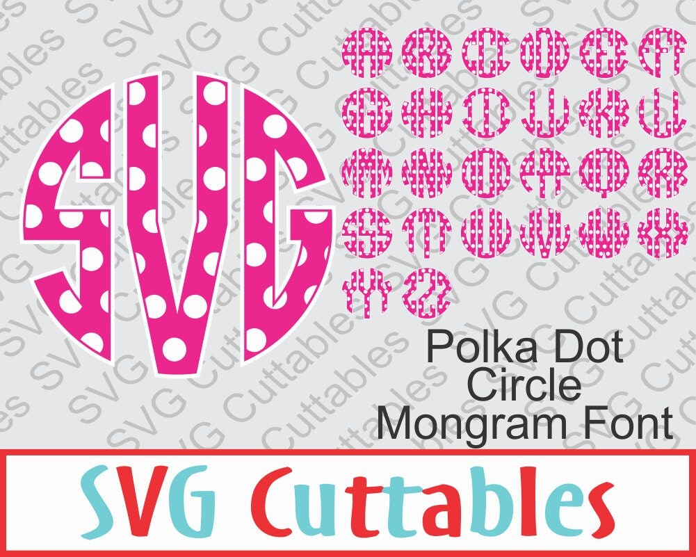 circle monogram polka dot font  svg  dxf  circle alphabet vector  digital cut file from