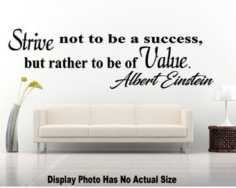 Strive not to be a success But Rather to be of Value Albert Einstein Wall Quote Saying Removable Vinyl Decal Sticker Mirror Wall Room Door