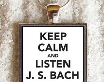 """SALE 20% OFF New art pendants - INCLUDE an 18"""" 925 Sterling Silver Plated chain -((( Keep calm and listen to J. S. Bach )))- Incredible Pric"""