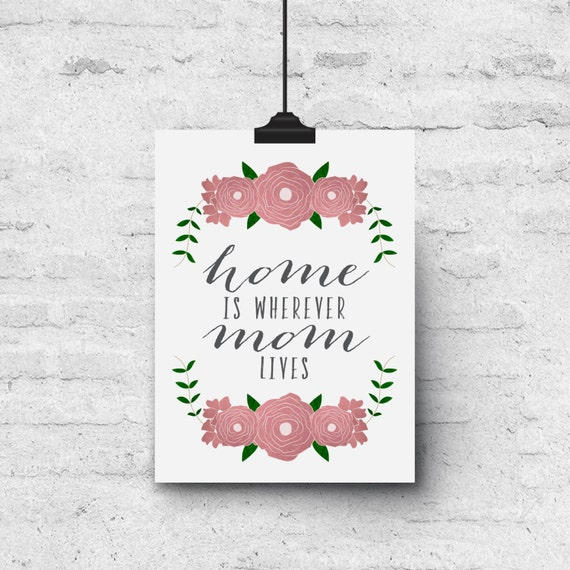 Home is Wherever Mom Lives, Mothers Day, Floral Illustration - Greeting Card