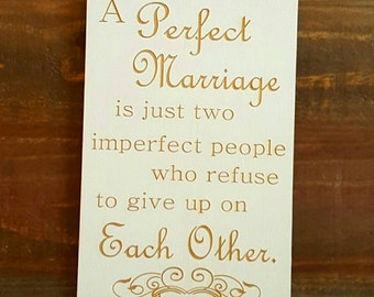 Sign, Wedding Sign, A Perfect Marriage Sign 5 1/2 x 10 inches, wedding gift, bride, groom, shower gift