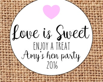 Personalised Hen do love is sweet stickers labels