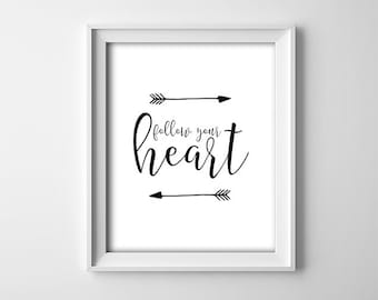 """INSTANT DOWNLOAD 8X10"""" printable digital art - Follow your heart - Arrows - Nursery wall decor - Typography - Inspirational - Child-Gift"""