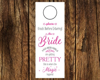 INSTANT DOWNLOAD Printable Bridal Party Getting-Ready Do Not Disturb Door Hanger Digital File