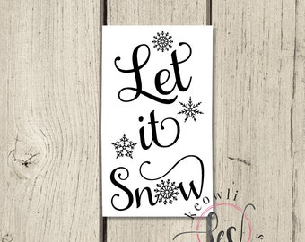 Let it Snow Vinyl Decal