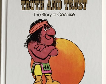 The Value of Truth and Trust The Story of COCHISE Anne Donegon Johnson Copyright 1977 Vintage Native American Kid's Book