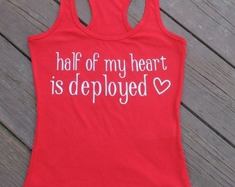Half of my heart is deployed tank top
