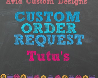 Custom Made to Order Tutu