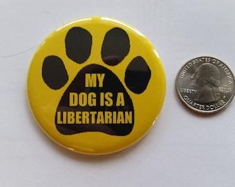My Dog is an Libertarian!