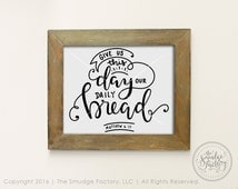 Give Us This Day Our Daily Bread DIY Print, The Lord's Prayer Printable File, Bible Verse, Christian Printable Hand Lettered Christian Quote