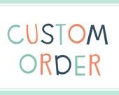 Custom order for Chelsea