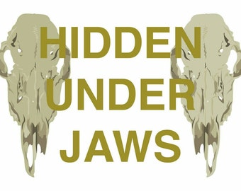 "Hidden Under Jaws, title illustration 8""x10"""