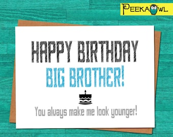 Instant Download Funny Birthday Card - Big Brother Birthday Funny Card - Printable funny birthday card for brother - Digital files only!!!