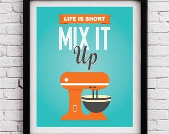 Mix it up Poster, Kitchen decor, Teal Orange Kitchen print, Kitchen art, Teal Orange Kitchen decoration, Kitchen poster, Funny kitchen print