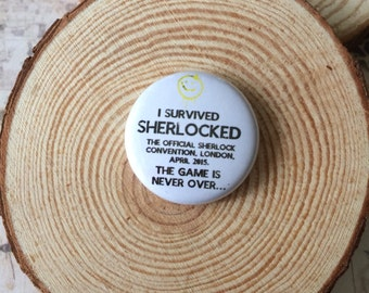 I survived Sherlocked Convention badge, Sherlock badge, Sherlock Holmes badge, Fandom badge,