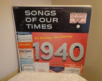 Songs Of Our Times Vinyl Record Album 1940 For Dancing For Listening, LP 33 1/3 Vocalion DECCA Records