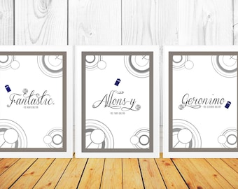 Doctor Who Quote set of three prints - Doctor Who Typography Prints - Allonsy - Geronimo - Fantastic (Available In Many Sizes)