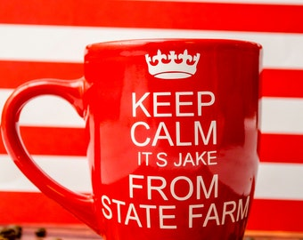 It's Jake From State Farm....Funny Coffee Mug