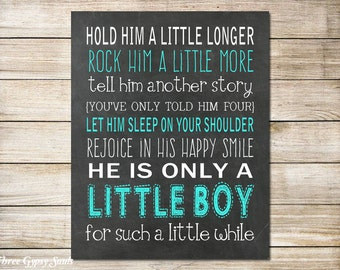 PRINTABLE ART Boy Nursery Decor Hold Him A Little Longer Print Boy Wall Art Baby Shower Gift For Mom