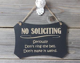 chalkboard, laser engraved,hanging sign,sign,chalkboard sign,front door,no soliciting,funny,humor,door knob,door knob hanger