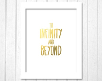 To Infinity And Beyond, Printable Disney Toy Story Quote Gold & Black and White | Nursery Wall Art Modern Kids Boys Girls Bedroom Playroom
