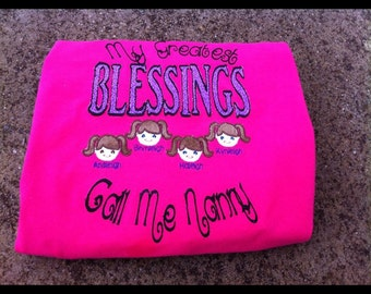 My Greatest Blessings Call Me shirt