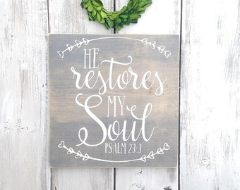 Bible verse sign, scripture sign, He restores my soul, Psalm, Psalm 23, Psalm sign, bible verse wall art, Inspirational sign, wood signs
