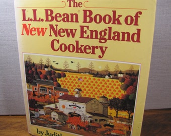 Vintage Cookbook - The L.L. Bean Book of New New England Cookery - 1987 Edition