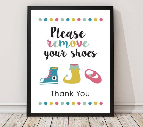 Sassy image with regard to please remove your shoes sign printable