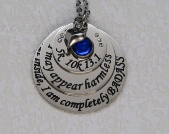 I may appear harmless, but inside I am completely BADASS Necklace