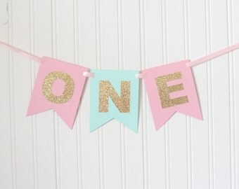 Gold & Pink, Mint ONE High Chair Banner Happy Birthday Banner/ Girl Birthday/ Princess Party/ 1st birthday