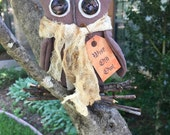 Primitive Wise Old  Owls - Handmade