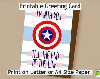 Captain America Friendship Card//Bucky Barnes//Steve Rogers Quote: I'm with you till the end of the line//Instant Download