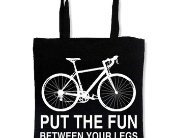 Cyclist Tote Bag - Bike Messenger Bag - Put the Fun Between Your Legs - Tote Bags - Bike Bags - Cyclist Bag - FREE SHIPPING U.S